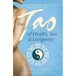The Tao Of Health Sex And...